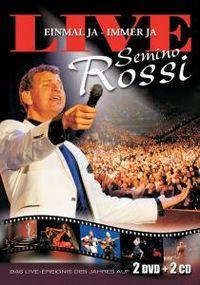 Cover Semino Rossi - Einmal ja - immer ja [Live]